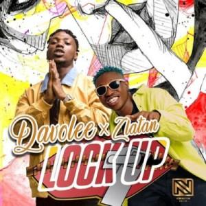 Davolee - Lock Up Ft. Zlatan